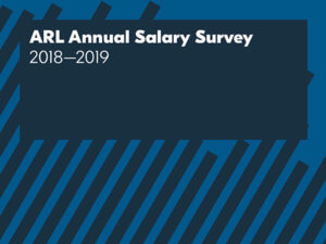 cropped cover of 2018-2019 ARL Annual Salary Survey publication
