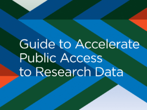 Cover (cropped) of the Guide to Accelerate Public Access to Research Data