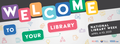 ARL Members Celebrate National Library Week, April 4–10, 2021