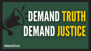megaphone graphic with text: Demand Truth, Demand Justice, #UnlockTheTruth